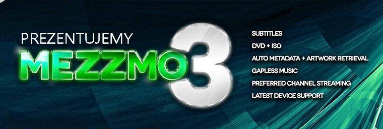 Prezentujemy Mezzmo 3 - serwer DLNA